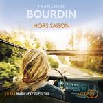 Vente AudioBook : Hors saison  - Françoise BOURDIN