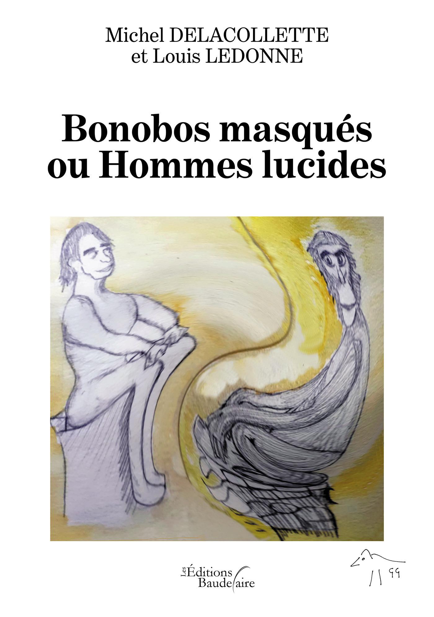 Bonobos masqués ou Hommes lucides