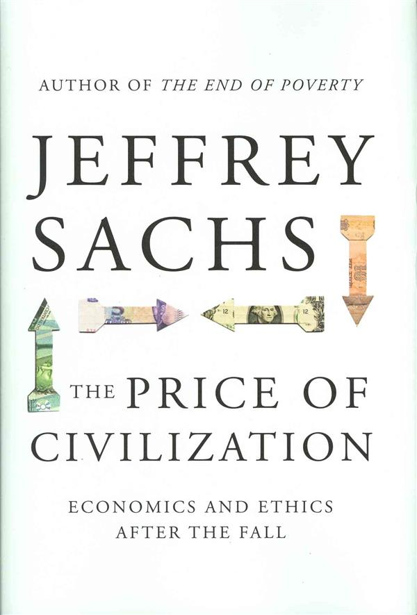 The Prize of Civilisation ; Economics and Ethics After the Fall