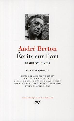 Ecrits Sur L'Art ; Et Autres Textes ; Oeuvres Completes T.4