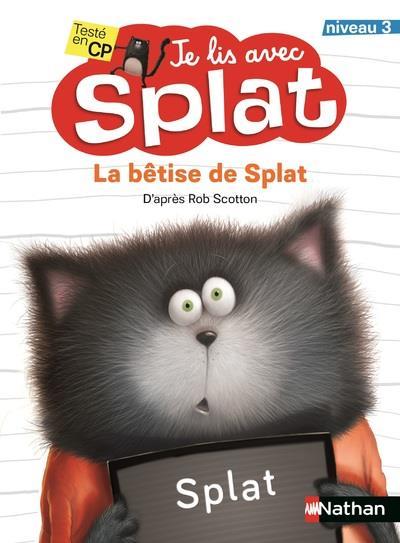 Je lis avec Splat ; la bêtise de Splat : niveau 3