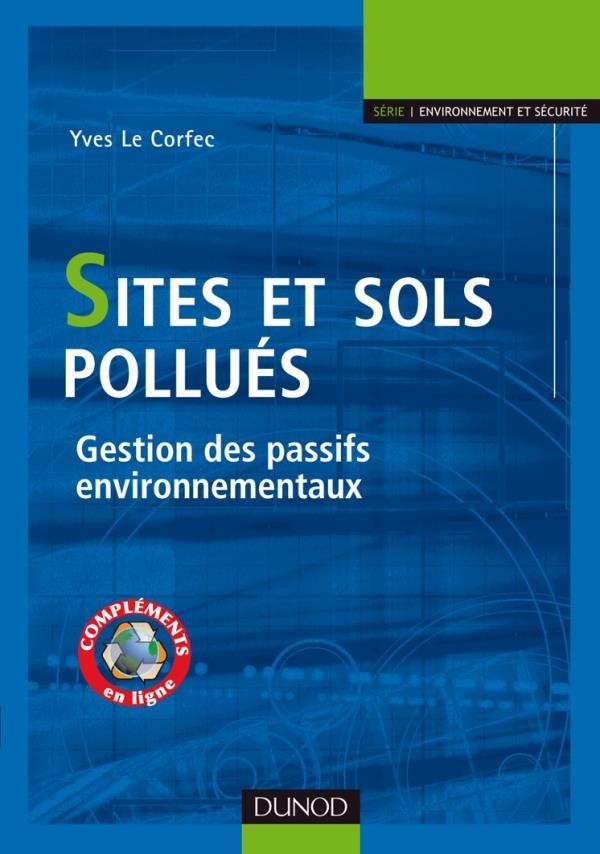 Sites Et Sols Pollues ; Gestion Des Passifs Environnementaux