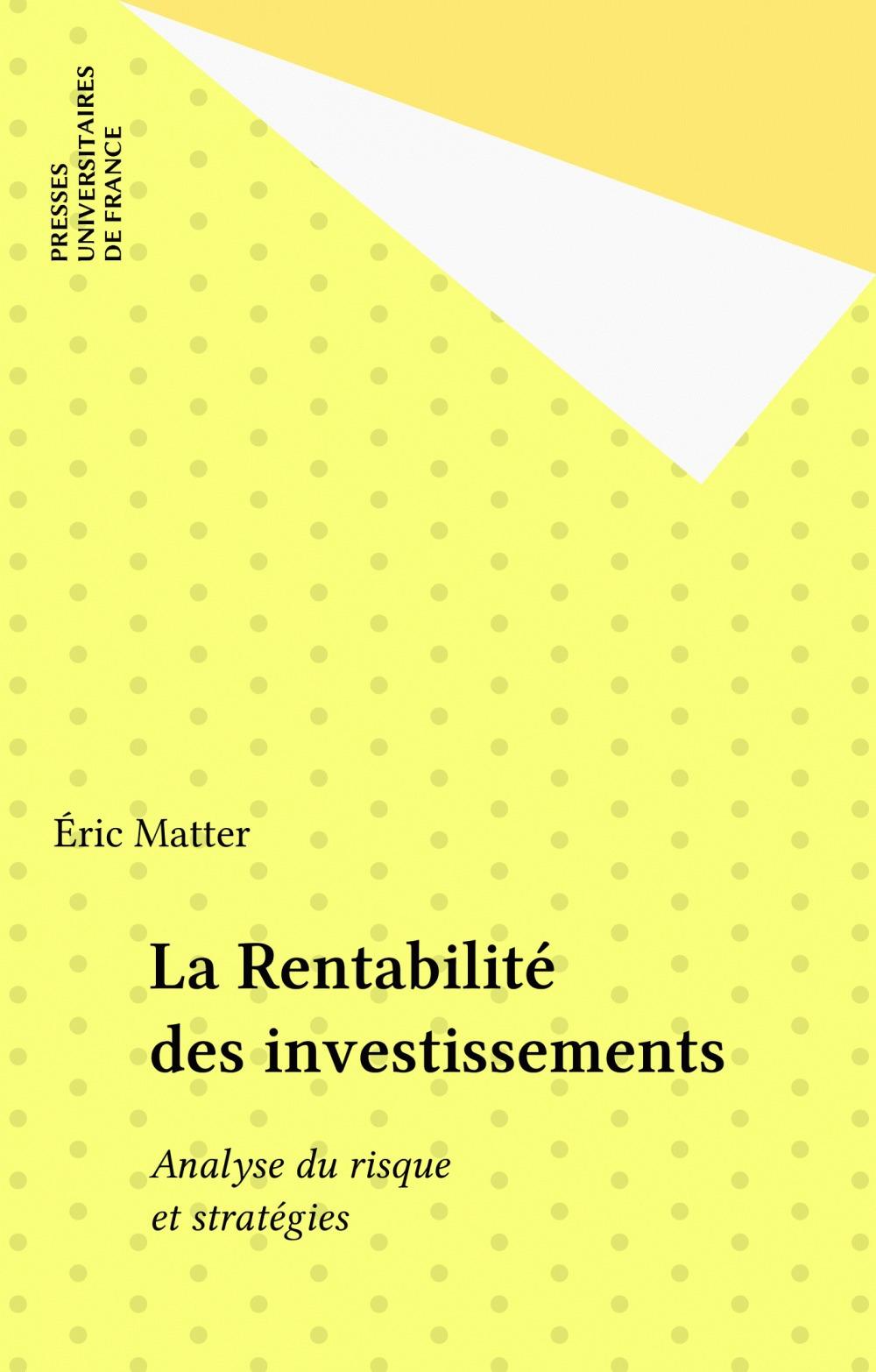La rentabilite des investissements
