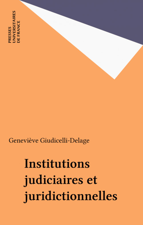 Institutions judiciaires et juridictionnelles