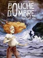 Vente Livre Numérique : Bouche d'ombre (Tome 3) - Lucienne 1853  - Maud Begon