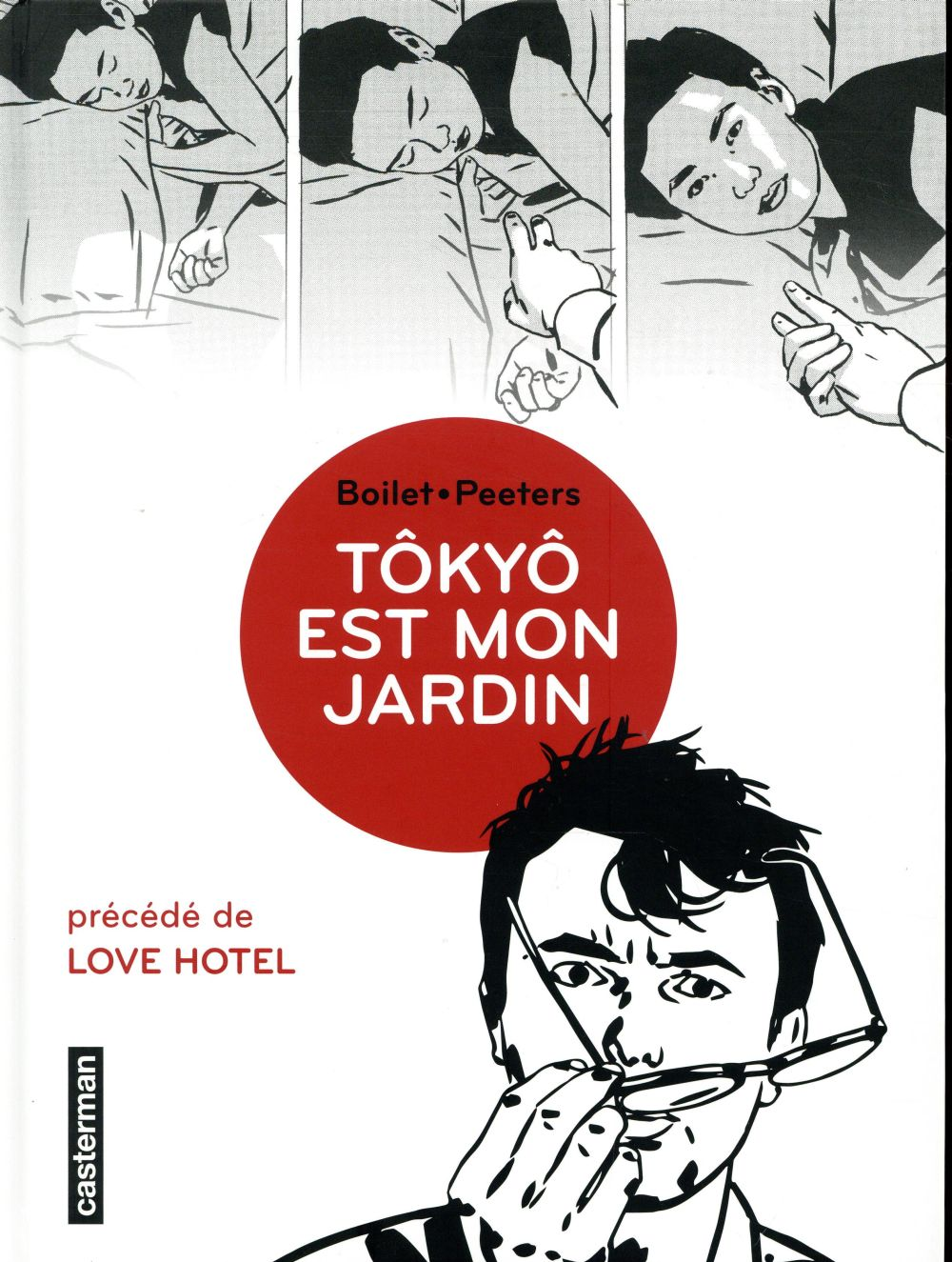 Tôkyô est mon jardin ; love hotel (édition 2018)