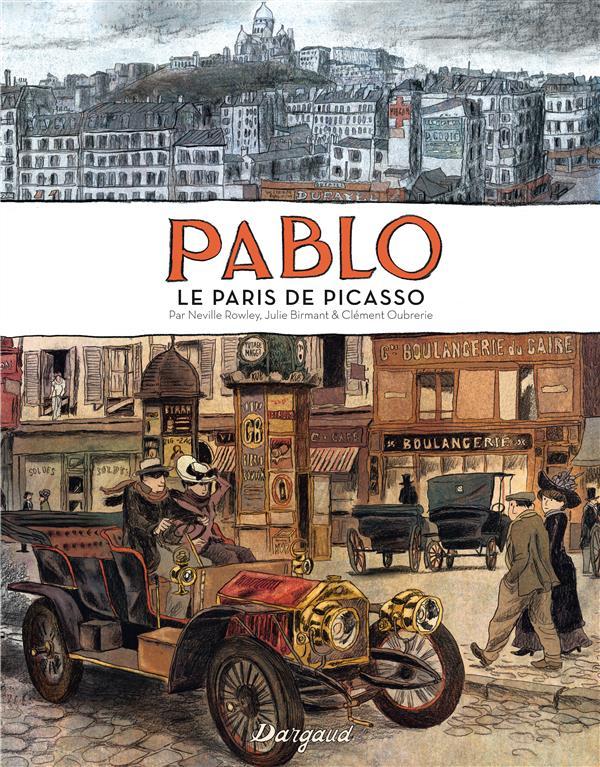 Pablo Hors-Série ; le Paris de Picasso