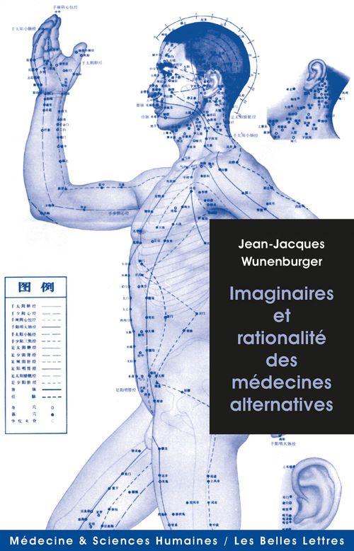 Imaginaire et rationalité des médecines alternatives