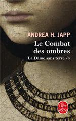 Couverture de La dame sans terre t.4 ; le combat des ombres