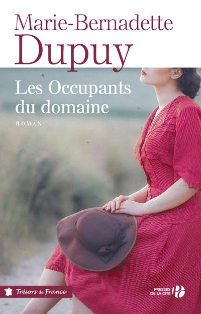 LE MOULIN DU LOUP T.6  -  LES OCCUPANTS DU DOMAINE DUPUY M-B