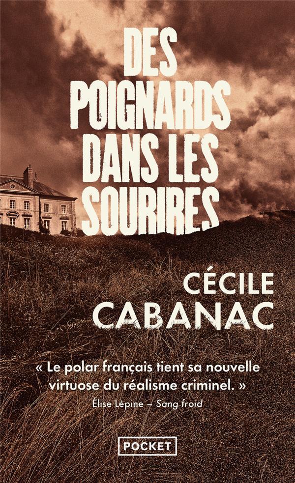 CABANAC, CECILE - DES POIGNARDS DANS LES SOURIRES