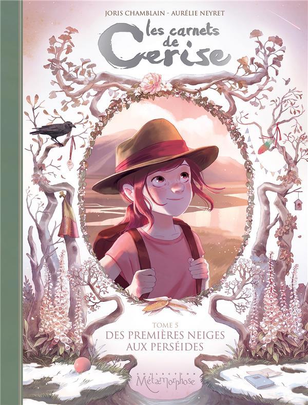 Les carnets de Cerise T.5 ; des premières neiges aux Perséides