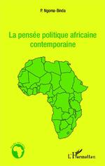 La pensée politique africaine contemporaine  - Phambu Ngoma-Binda - Phambu Ngoma-Binda