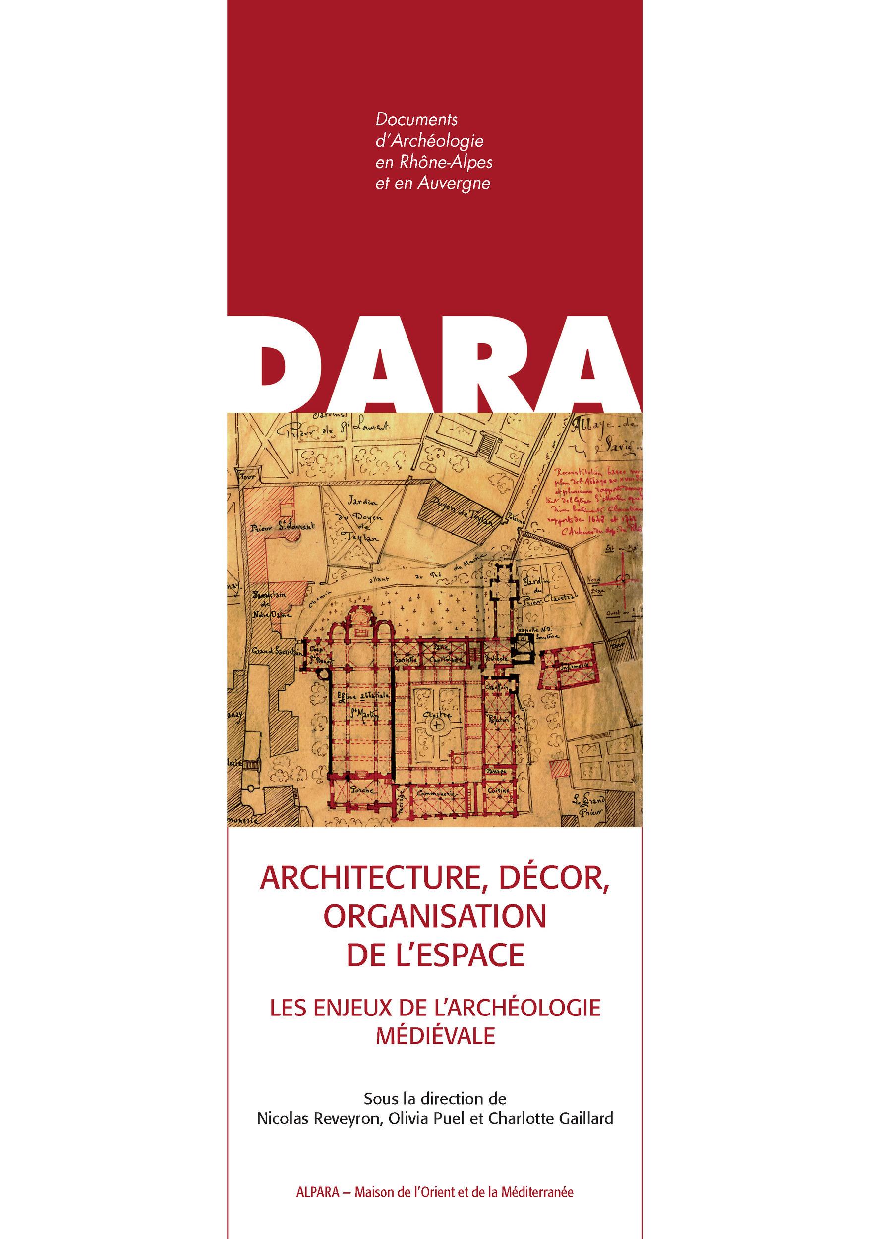 Architecture, decor, organisation de l'espace les enjeux de l'archeologie medievale. melanges d'arch