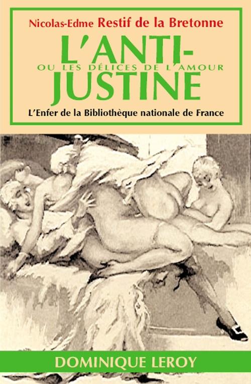 L'anti-Justine ou Les Délices de l'amour
