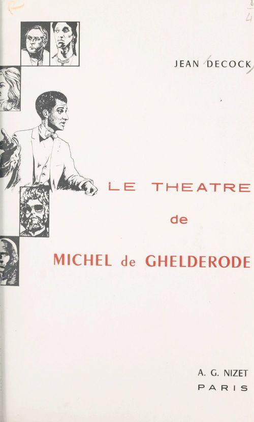 Le théâtre de Michel de Ghelderode