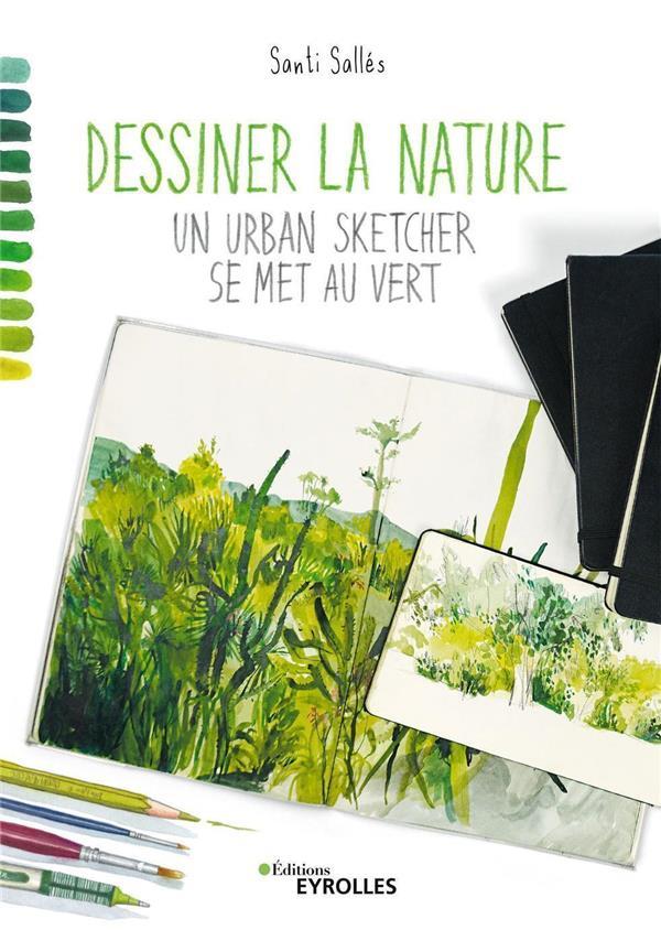 dessiner la nature - un urban sketcher se met au vert