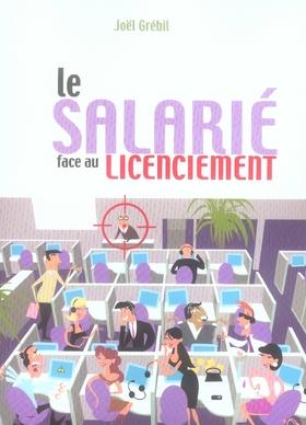 Le Salarie Face Au Licenciement
