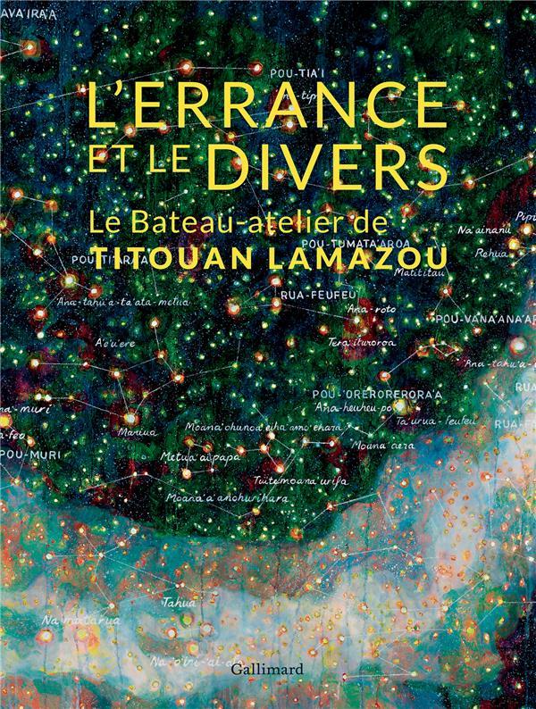 L'errance et le divers ; le bateau-atelier de Titouan Lamazou