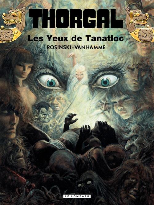 Thorgal T.11 ; les yeux de Tanatloc