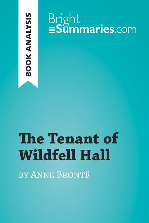 The Tenant of Wildfell Hall by Anne Brontë (Book Analysis)