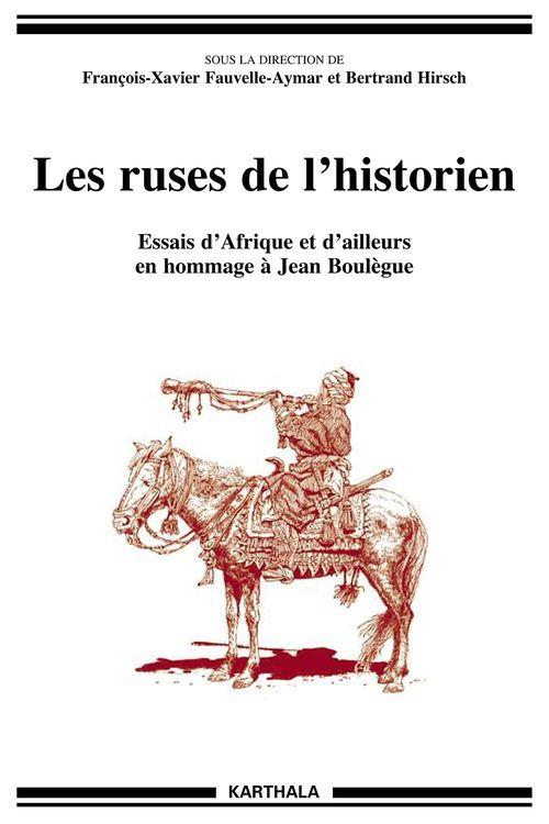 Les ruses de l'historien