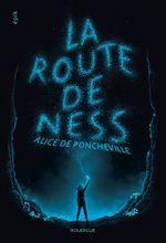 Vente EBooks : La route de Ness  - Alice de Poncheville