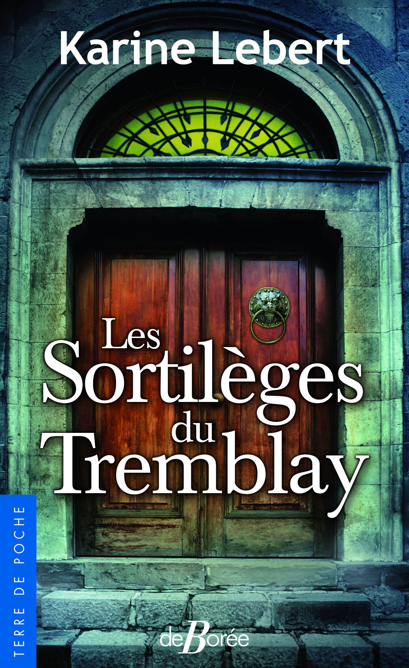 Les sortileges du Tremblay