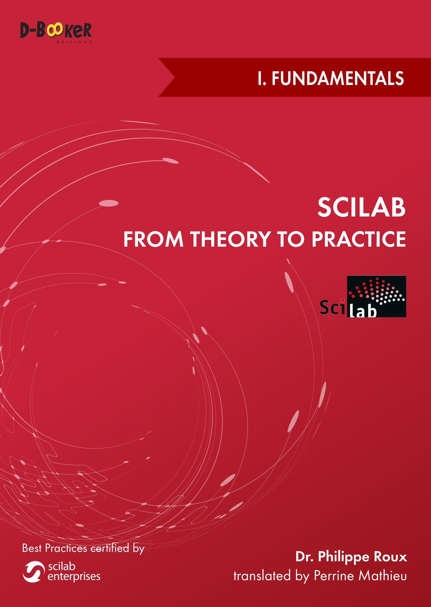 Scilab: from theory to practice t.1 ; fundamentals