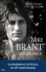 Vente EBooks : Mike Brant, inoubliable  - Pierre Pernez