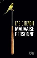 Vente EBooks : Mauvaise personne  - Fabio Benoit