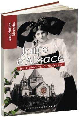 Juifs d'Alsace ; huit siècles d'histoire