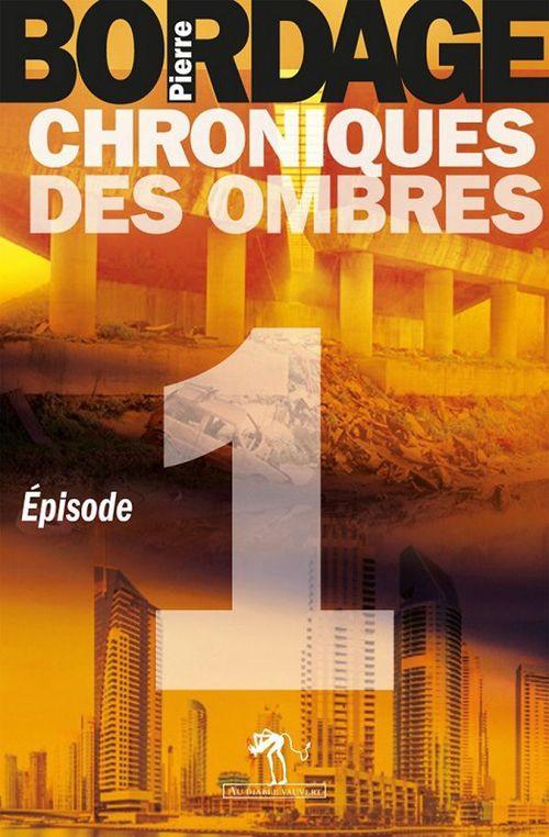 chroniques des ombres t.1