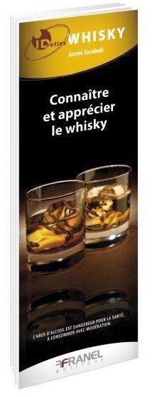 Id réflex ; whisky ; connaître et apprécier  le whisky