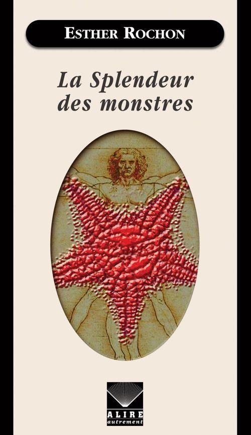 La splendeur des monstres