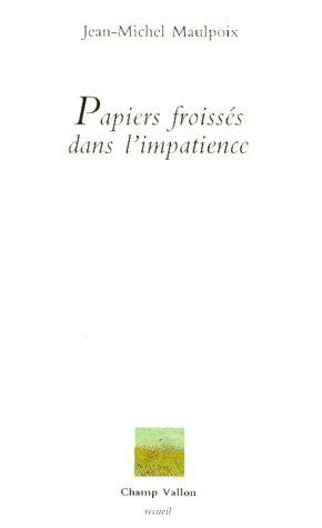 Papiers froissés dans l'impatience