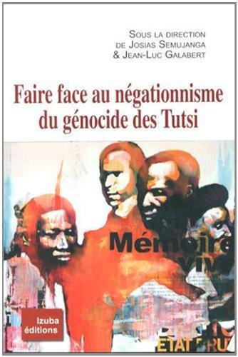 Faire face au négationnisme du génocide des Tutsi