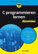Vente Livre Numérique : C programmieren lernen für Dummies  - Dan Gookin