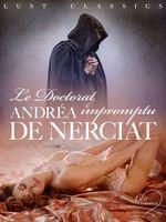 LUST Classics : Le Doctorat impromptu  - Andréa de Nerciat