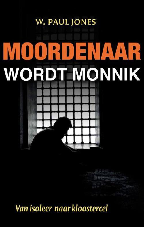KokBoekencentrum Non-Fictie Media > Books Moordenaar wordt monnik – Paul Jones – ebook