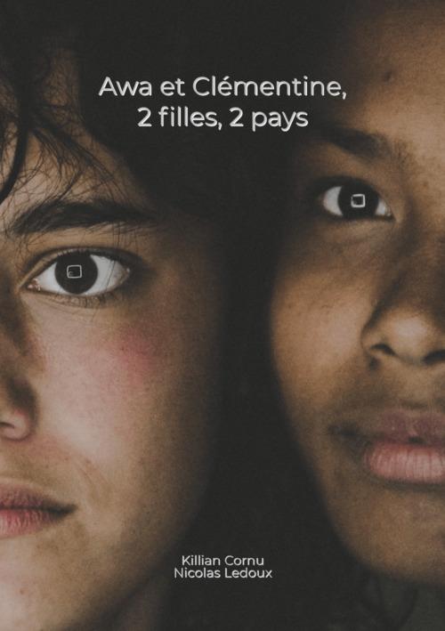 Awa et Clémentine ; 2 filles, 2 pays