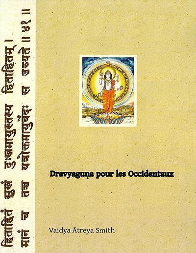 Dravyaguna pour les occidentaux