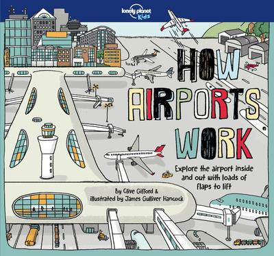 How airports work (édition 2018)