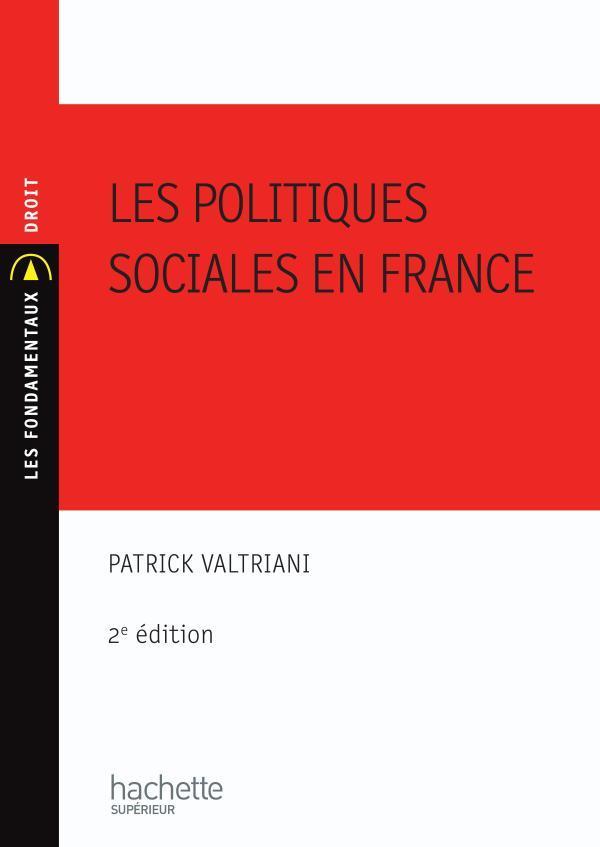 Les Politiques Sociales En France (2e Edition)