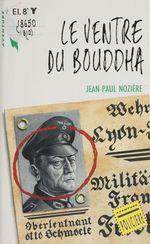 Vente Livre Numérique : Le Ventre du bouddha  - Jean-Paul Nozière