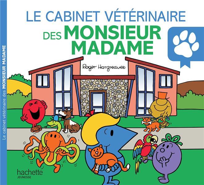 le cabinet vétérinaire des Monsieur Madame