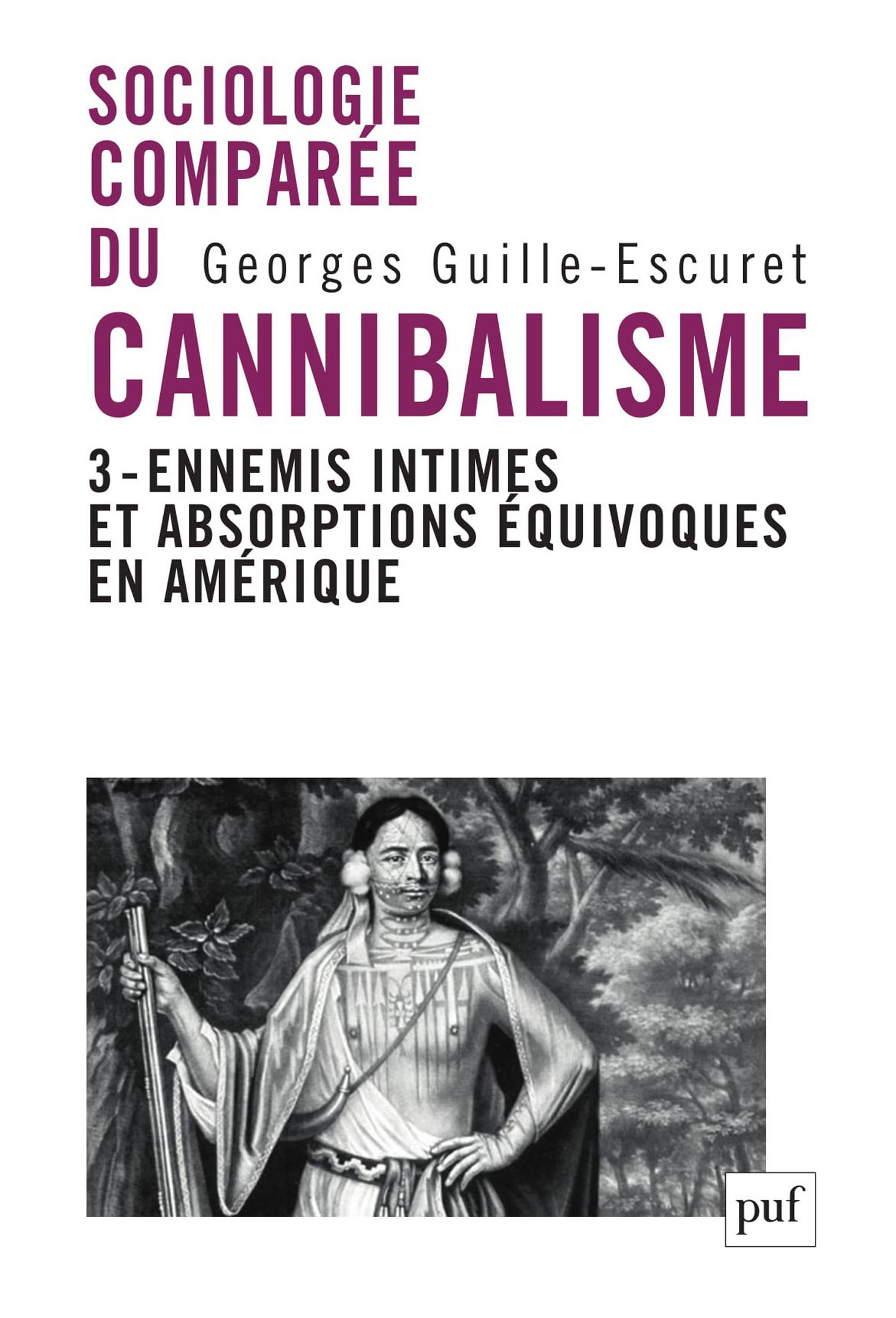 sociologie comparée du cannibalisme t.3