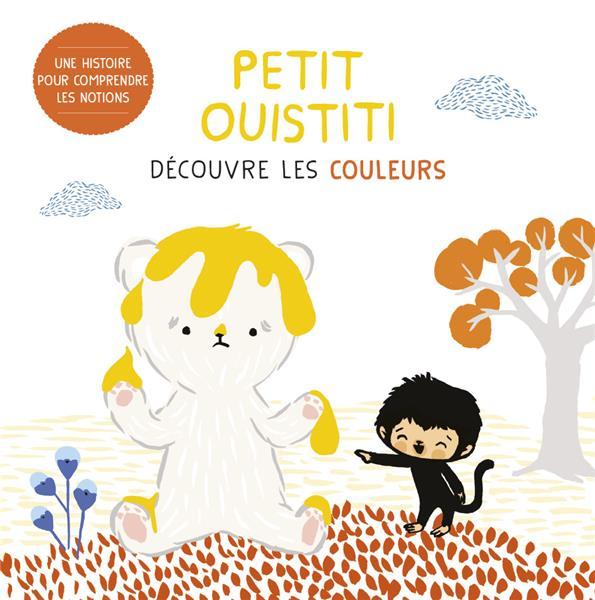 PETIT OUISTITI DECOUVRE LES COULEURS SAUDO/PAROT CORALIE/