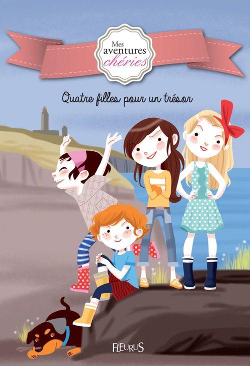 mes aventures chréries ; quatre filles pour un trésor