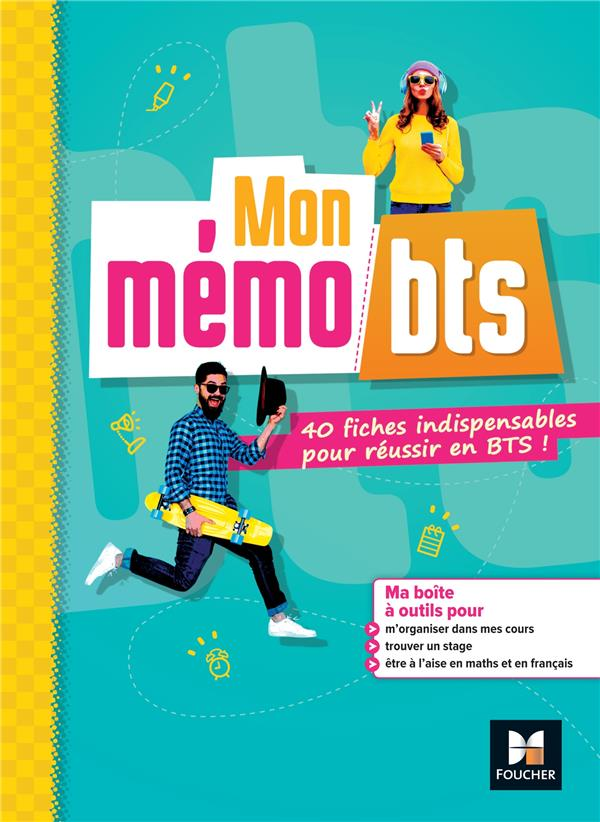 Mon mémo BTS ; 40 fiches indispensables pour réussir en BTS